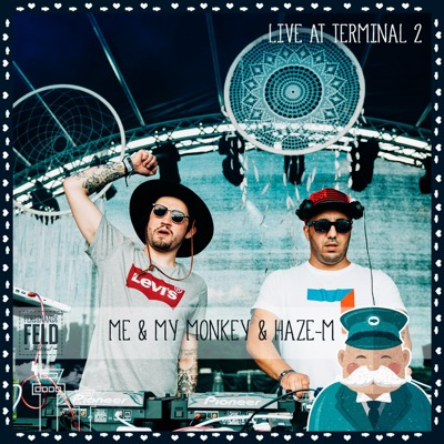 Me & My Monkey & Haze-M